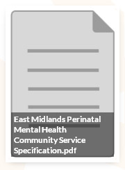 East Midlands Perinatal Mental health Community Service Specification